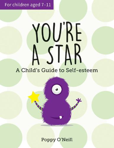 You're a Star: A Child's Guide to Self-Esteem (Paperback)
