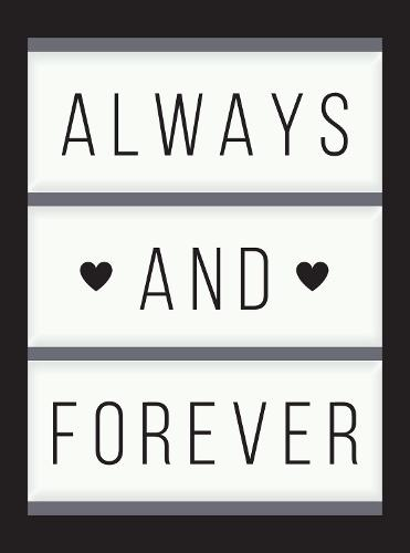 Always and Forever: Romantic Quotes about Love, Weddings and Marriage (Hardback)