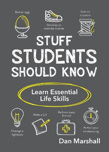 Stuff Students Should Know: Learn Essential Life Skills (Paperback)
