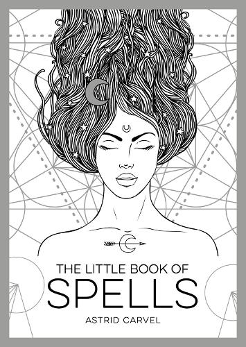 The Little Book of Spells: An Introduction to White Witchcraft - The Little Book of (Paperback)