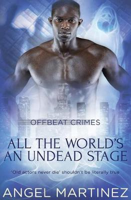 All the World's an Undead Stage (Paperback)