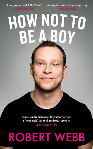 How Not To Be a Boy (Hardback)