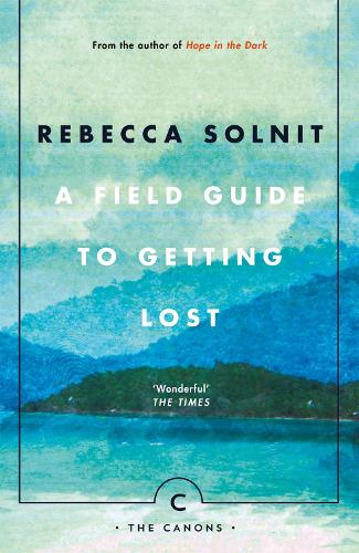 A Field Guide To Getting Lost - Canons (Paperback)