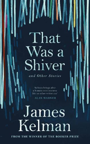 That Was a Shiver, and Other Stories (Hardback)