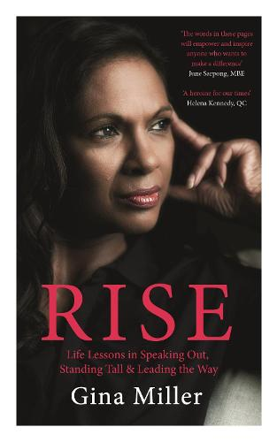 Rise: Life Lessons in Speaking Out, Standing Tall & Leading the Way (Hardback)