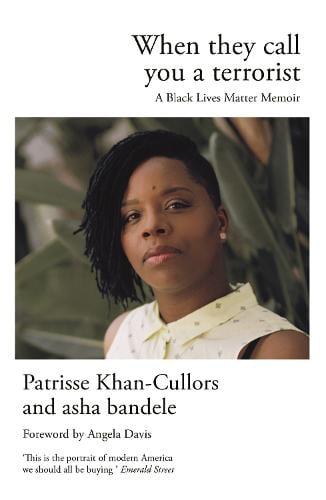 When They Call You a Terrorist: A Black Lives Matter Memoir (Paperback)