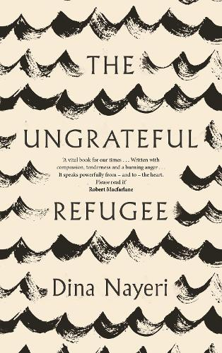 The Ungrateful Refugee (Hardback)