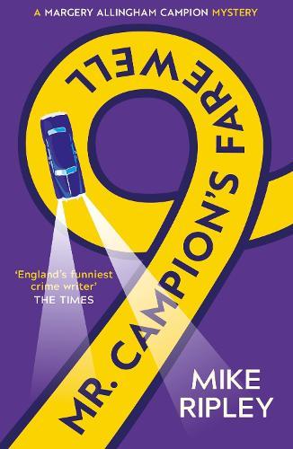 Mr Campion's Farewell - Campion mysteries (Paperback)