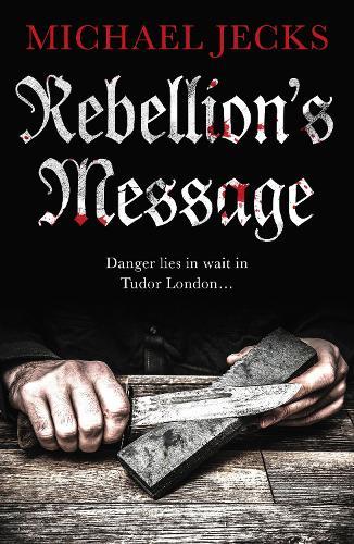 Rebellion's Message - Jack Blackjack series (Paperback)