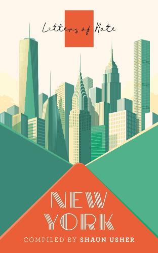 Letters of Note: New York (Paperback)