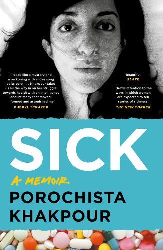 Sick: A Memoir (Paperback)