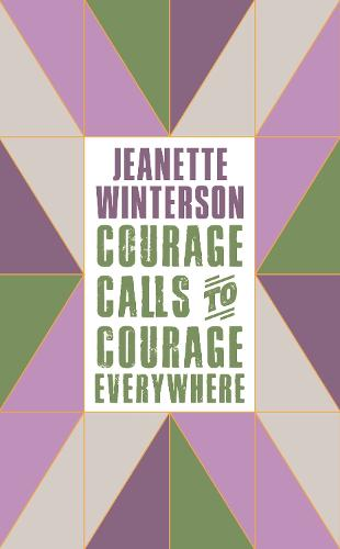 Courage Calls to Courage Everywhere (Hardback)
