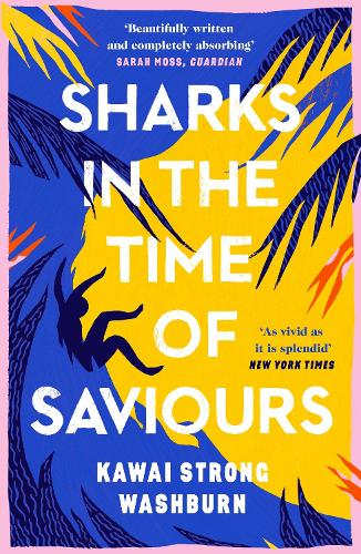 Sharks in the Time of Saviours (Paperback)