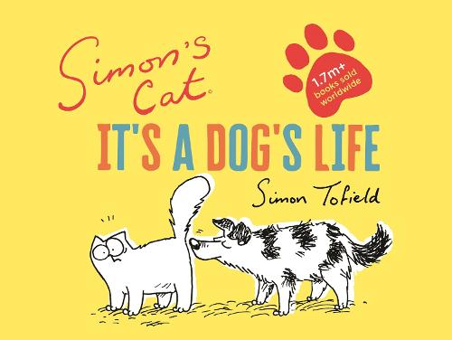 Simon's Cat: It's a Dog's Life (Hardback)