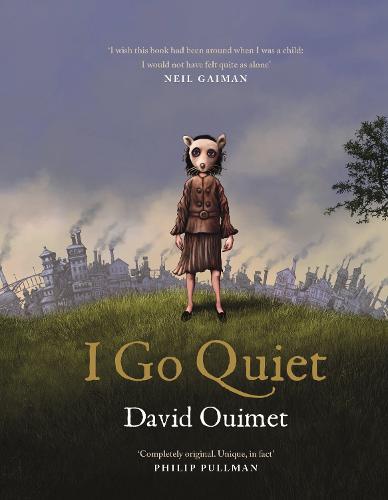 I Go Quiet (Hardback)