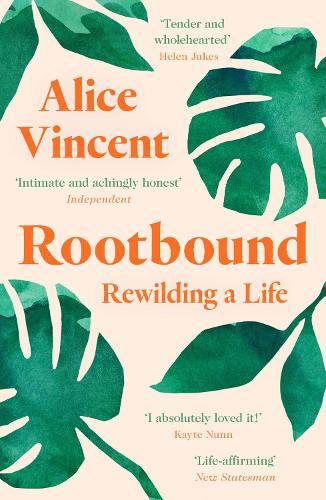 Rootbound: Rewilding a Life (Paperback)