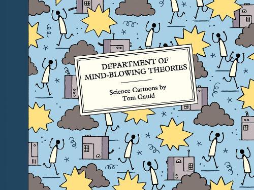 Department of Mind-Blowing Theories: Science Cartoons (Hardback)