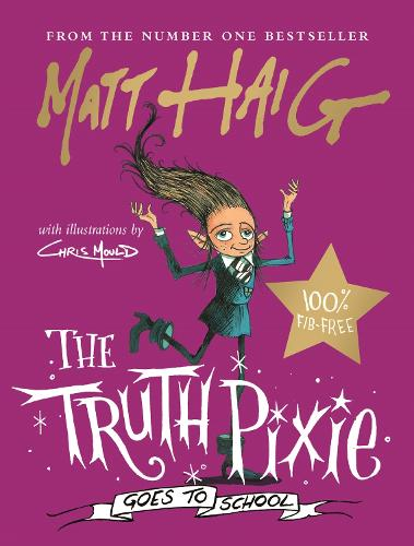 The Truth Pixie Goes to School (Hardback)