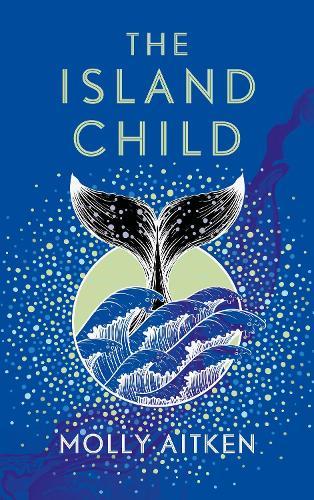 The Island Child (Hardback)