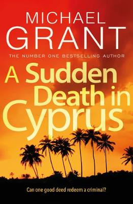 A Sudden Death in Cyprus - David Mitre thrillers (Paperback)