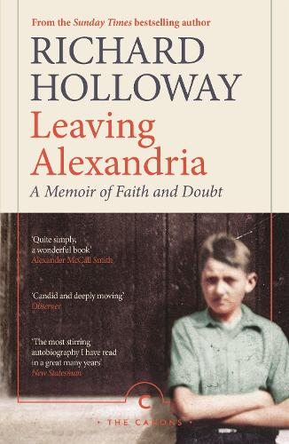 Leaving Alexandria: A Memoir of Faith and Doubt - Canons (Paperback)