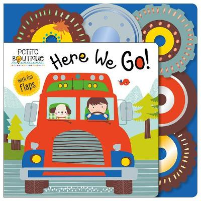 Petite Boutique: Here We Go! (Board book)