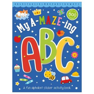 My a-Maze-Ing ABC Sticker Activity Book (Paperback)