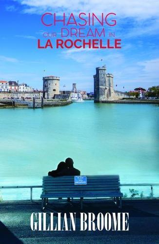 Chasing Our Dream in La Rochelle (Paperback)