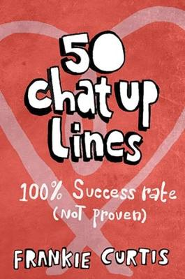 50 Chat-up Lines (Paperback)