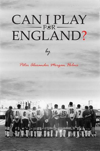 Can I Play For England? (Paperback)