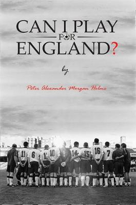 Can I Play For England? (Hardback)