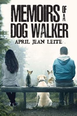 Memoirs of a Dog Walker (Paperback)
