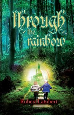 Through the Rainbow (Paperback)