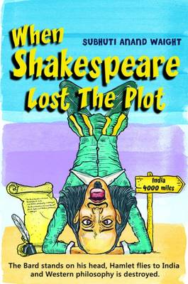 When Shakespeare Lost the Plot (Hardback)