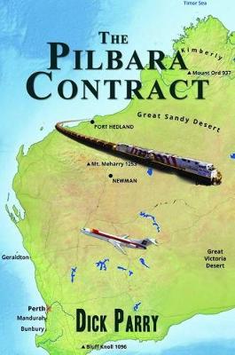 The Pilbara Contract (Paperback)
