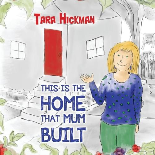 This is the Home that Mum Built (Paperback)