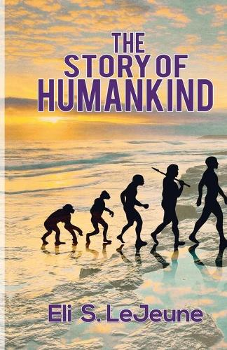 The Story Of Humankind (Paperback)