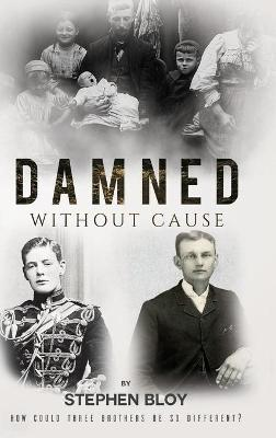 Damned Without Cause (Paperback)