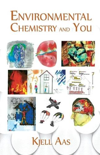 Environmental Chemistry and You (Paperback)