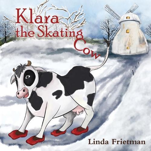 Klara the Skating Cow (Paperback)
