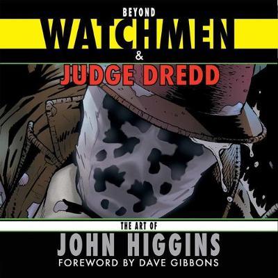 Beyond Watchmen and Judge Dredd (Paperback)
