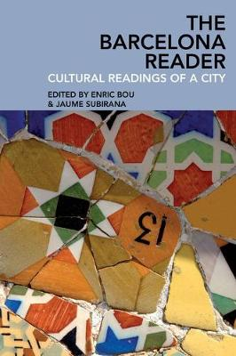 The Barcelona Reader: Cultural Readings of a City (Paperback)