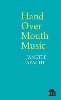 Hand Over Mouth Music - Pavilion Poetry (Paperback)