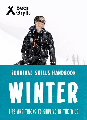Bear Grylls Survival Skills: Winter (Paperback)