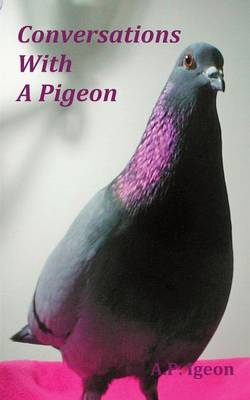 Conversations with A Pigeon (Paperback)