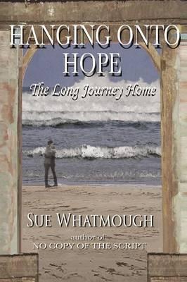 HANGING ONTO HOPE (Paperback)