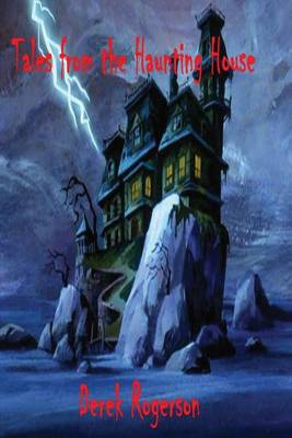 Tales From The Haunting House (Paperback)