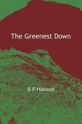 The Greenest Down (Paperback)