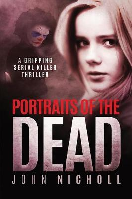 PORTRAITS OF THE DEAD (Paperback)