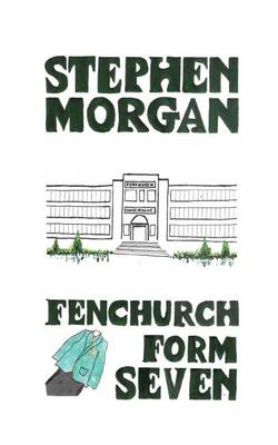 Fenchurch Form Seven (Paperback)